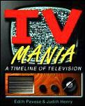 Tv Mania A Timeline Of Television