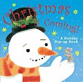 Christmas Is Coming!: A Holiday Pop-Up Book