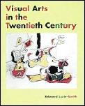 Visual Arts In The Twentieth Century