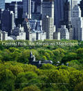 Central Park An American Masterpiece