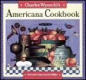 Charles Wysockis Americana Cookbook