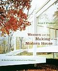 Women & The Making Of The Modern House
