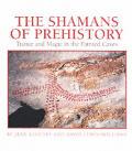 Shamans of Prehistory