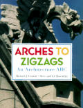 Arches to Zigzags: An Architecture ABC
