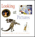 Looking At Pictures An Introduction To Art For