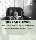 Ireland Ever: The Photographs of Jill Freedman