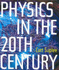 Physics in the 20th Century Cover