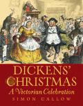 Dickens Christmas A Victorian Celebrati