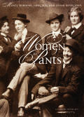 Women in Pants Manly Maidens Cowgirls & Other Renegades