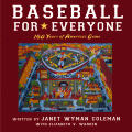 Baseball for Everyone Stories from the Great Game