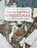 Twas The Night Before Christmas & Other