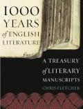 1000 Years of English Literature A Treasury of Literary Manuscripts