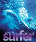 Way of the Surfer Living It 1935 to Tomorrow