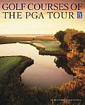 Golf Courses Of The Pga Tour 3rd Edition