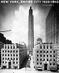 New York Empire City 1920 1945