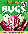 Bugs Pop-Up: Creepy Crawlers Face to Face