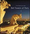 Bell Towers of Paris: A Stroll Through the City of Light