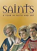 Saints A Year In Faith & Art