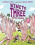 Ninety Three In My Family