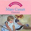 Mary Cassatt (Essential)