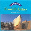 Essential Frank O Gehry