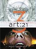 Art: 21: Art in the Twenty-First Century 3