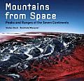 Mountains from Space Peaks & Ranges of the Seven Continents