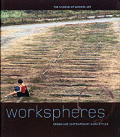 Workspheres Designing The Workplace Of T