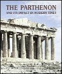 Parthenon & Its Impact In Modern Times