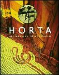 Horta Art Nouveau to Modernism