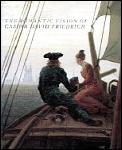 Romantic Vision Of Caspar David Friedrich
