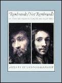 Rembrandt & Not Rembrandt