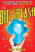 Big Splash (08 Edition)