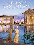 Hearsts San Simeon The Gardens & the Land