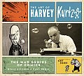 Art of Harvey Kurtzman The Mad Genius of Comics