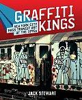 Graffiti Kings New York City Mass Transit Art of the 1970s