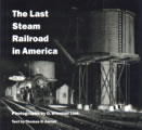 Last Steam Railroad In America