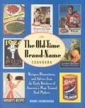 Old Time Brand Name Cookbook