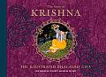 Song of Krishna The Illustrated Bhagavad Gita