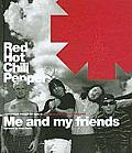 Red Hot Chili Peppers Me & My Friends