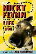 How I Nicky Flynn Finally Get a Life & a Dog