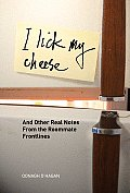 I Lick My Cheese & Other Real Notes from the Roommate Frontlines