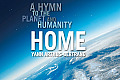 Home a Hymn to the Planet & Humanity