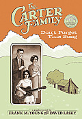 The Carter Family: Don't Forget This Song [With CD (Audio)] Cover