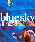 Blue Sky The Art Of Computer Animation