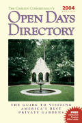 Garden Conservancys Open Days Directory 2004 Edition The Guide to Visiting Americas Best Private Gardens