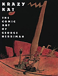 Krazy Kat The Comic Art of George Herriman