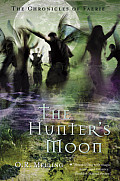 Hunters Moon Chronicles of Faerie 01