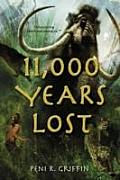 11000 Years Lost