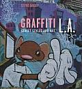Graffiti L.A.: Street Styles and Art [With CDROM]